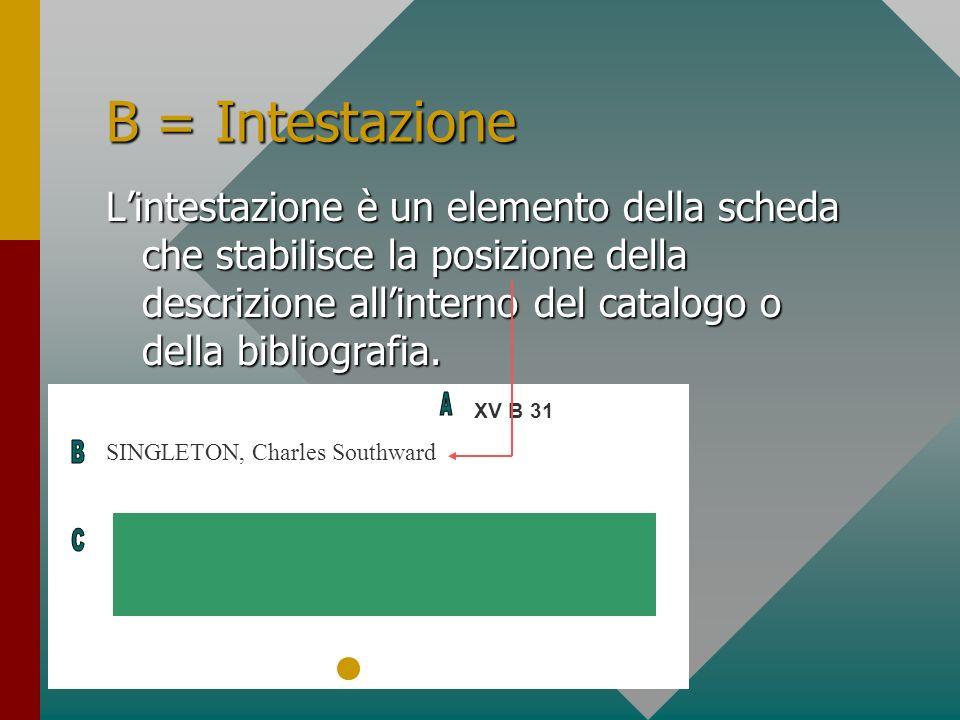 B = Intestazione