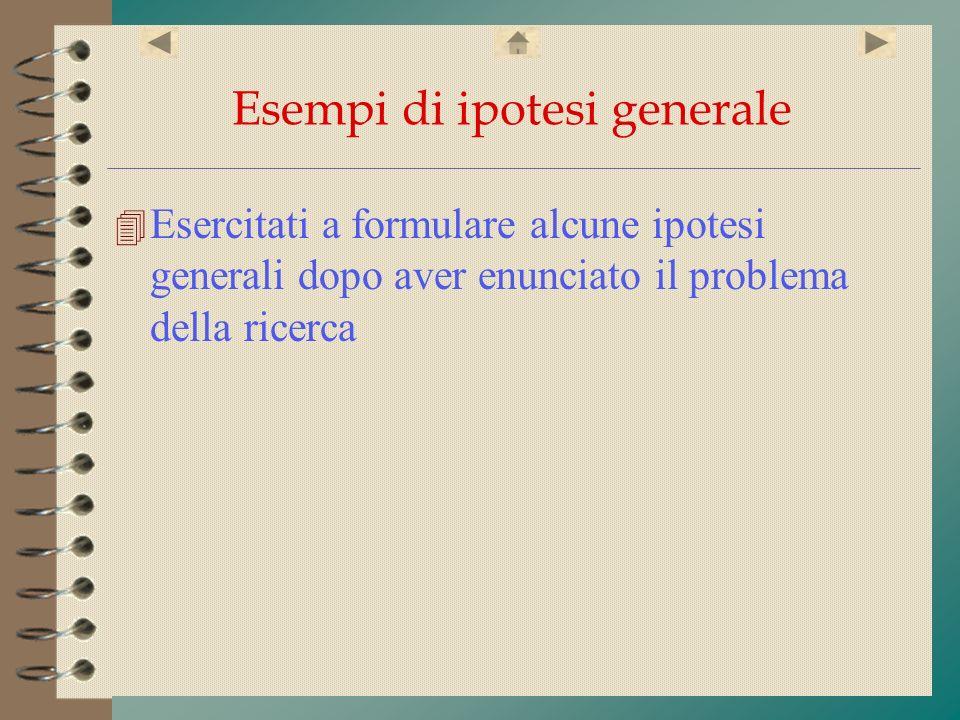 Esempi di ipotesi generale