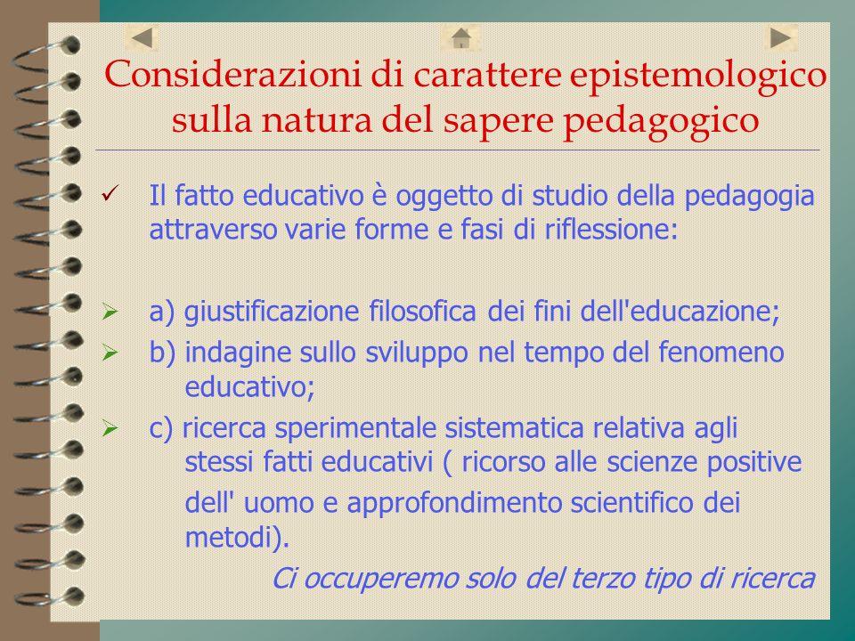 Considerazioni di carattere epistemologico sulla natura del sapere pedagogico