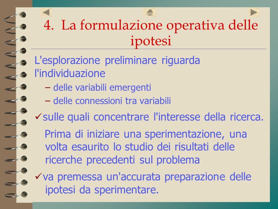4. La formulazione operativa delle ipotesi