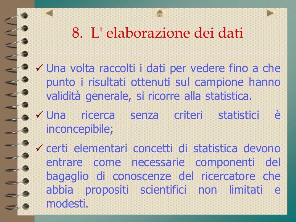 8. L elaborazione dei dati