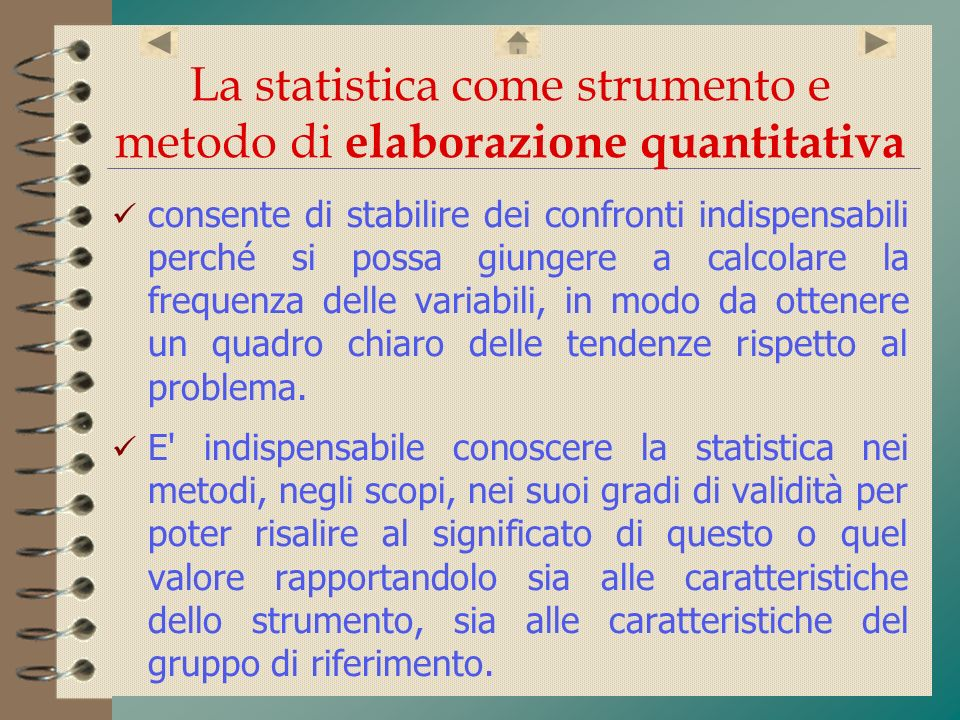 La statistica come strumento e metodo di elaborazione quantitativa