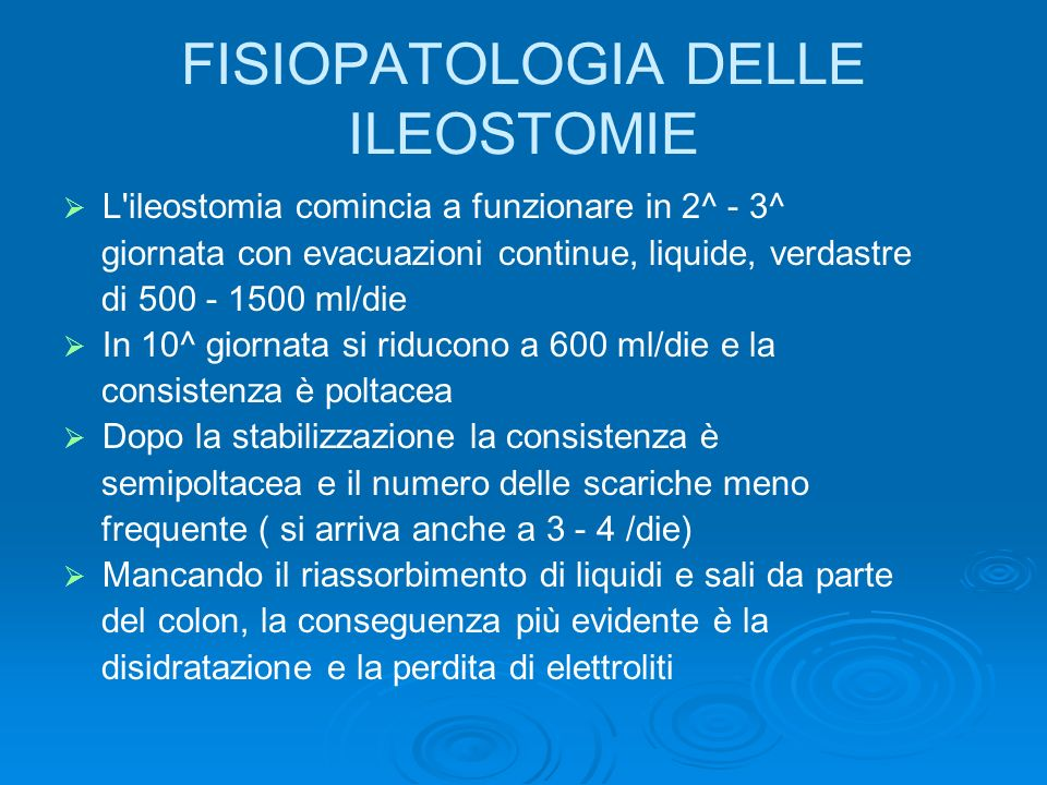 FISIOPATOLOGIA DELLE ILEOSTOMIE
