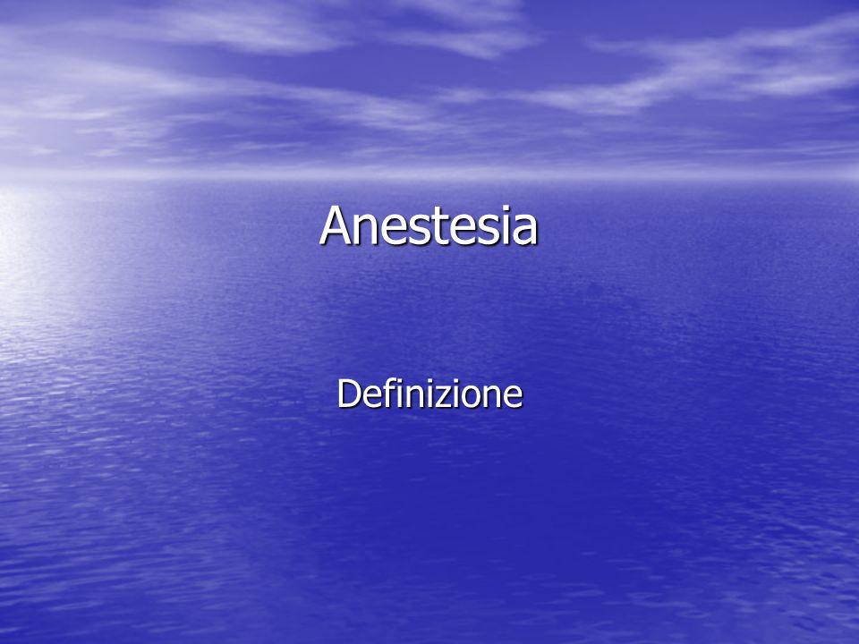 Anestesia Definizione