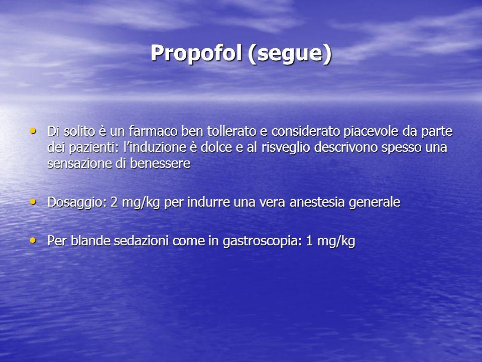 Propofol (segue)