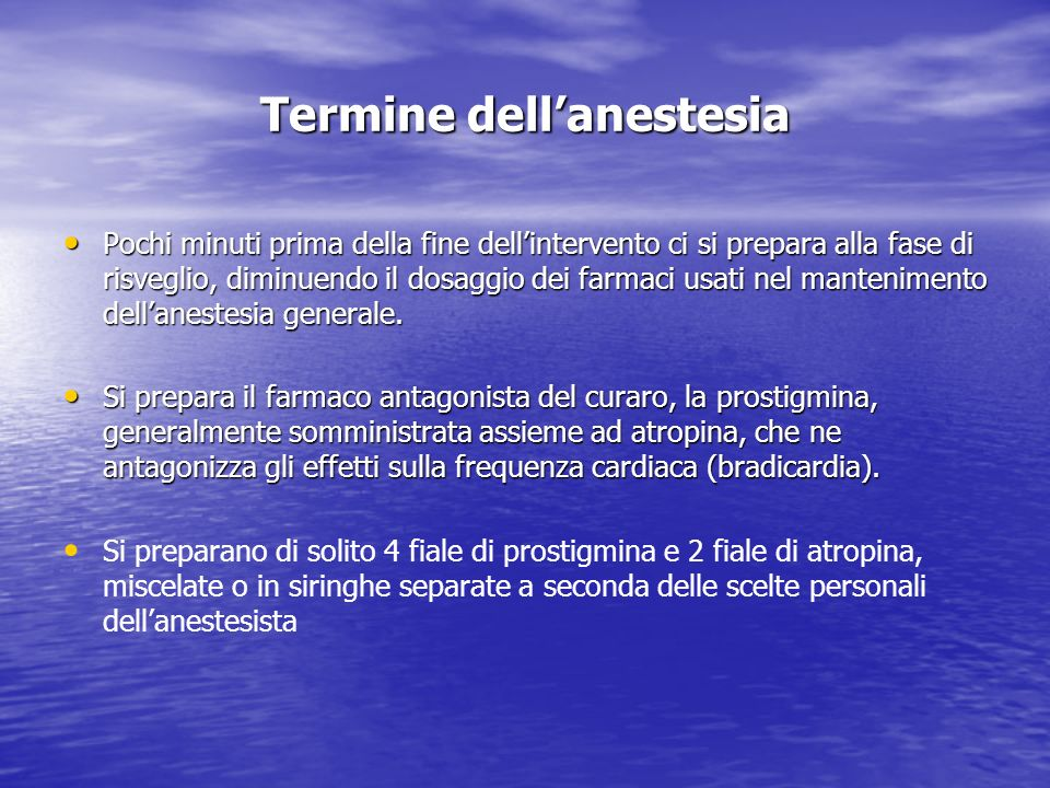 Termine dell'anestesia