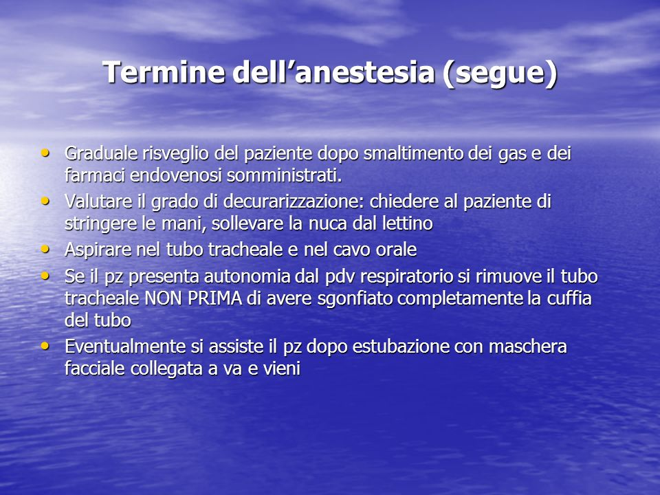 Termine dell'anestesia (segue)