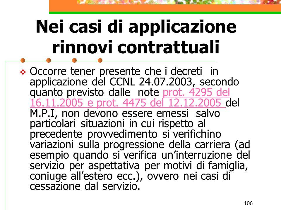 Nei casi di applicazione rinnovi contrattuali