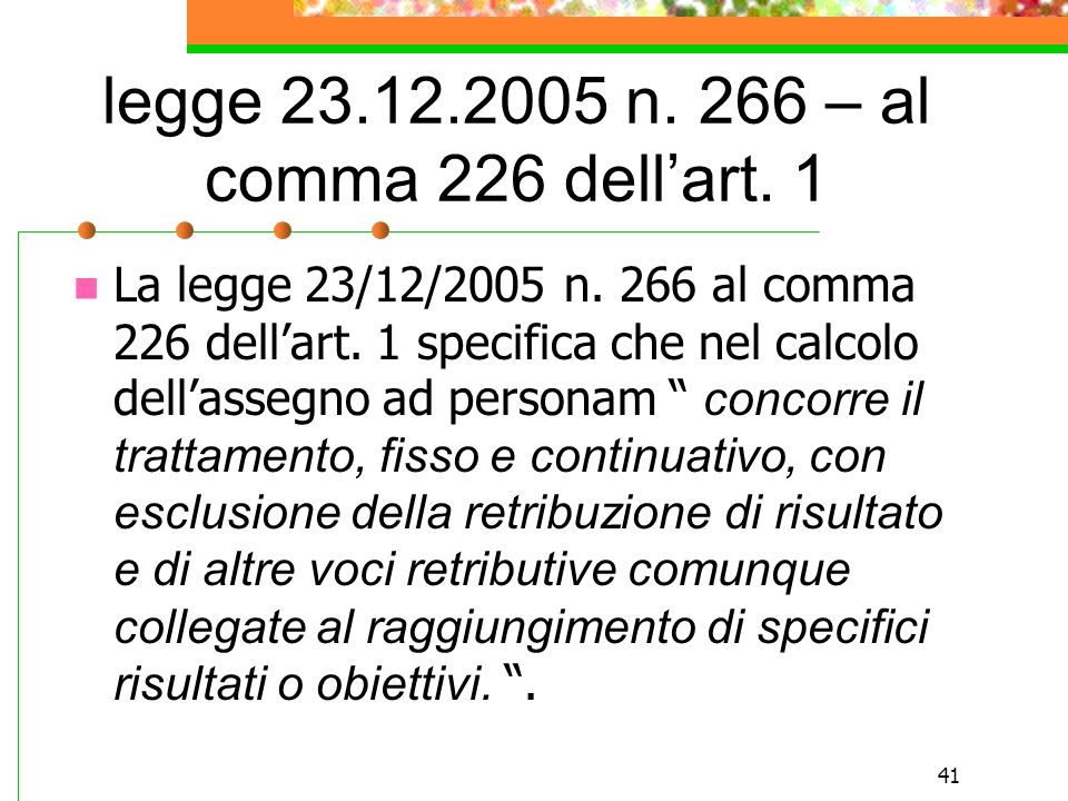 legge 23.12.2005 n. 266 – al comma 226 dell'art. 1