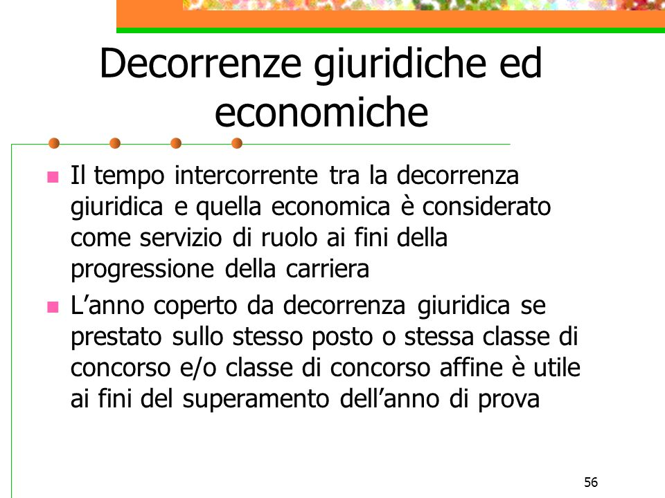 Decorrenze giuridiche ed economiche