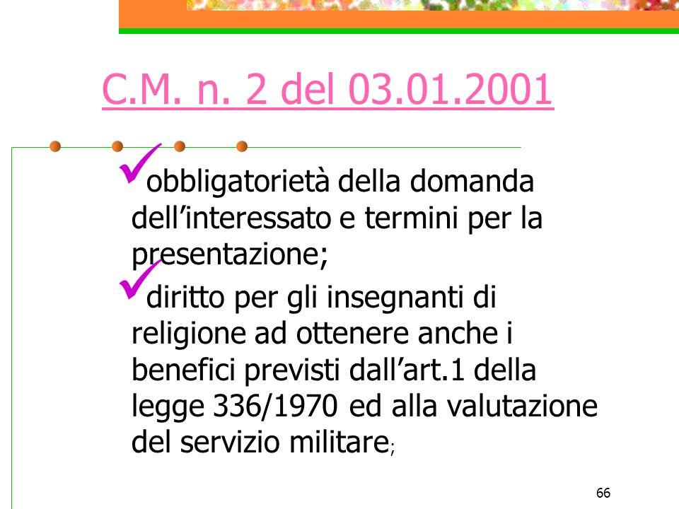 C.M. n. 2 del 03.01.2001 obbligatorietà della domanda dell'interessato e termini per la presentazione;