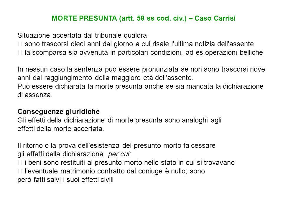 MORTE PRESUNTA (artt. 58 ss cod. civ.) – Caso Carrisi