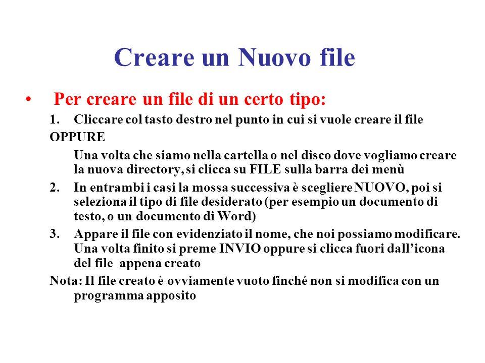 Creare un Nuovo file Per creare un file di un certo tipo: