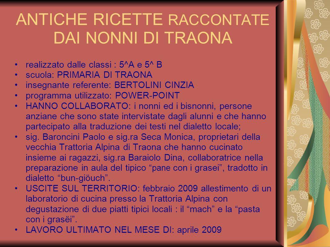 ANTICHE RICETTE RACCONTATE DAI NONNI DI TRAONA