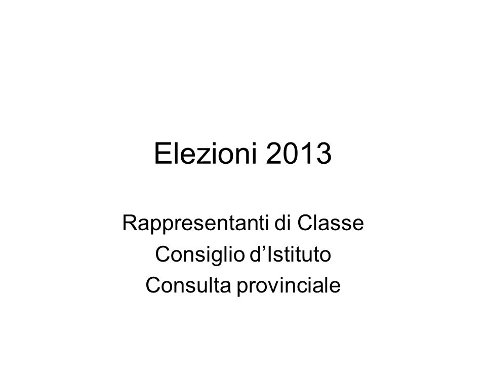 Rappresentanti di Classe Consiglio d'Istituto Consulta provinciale