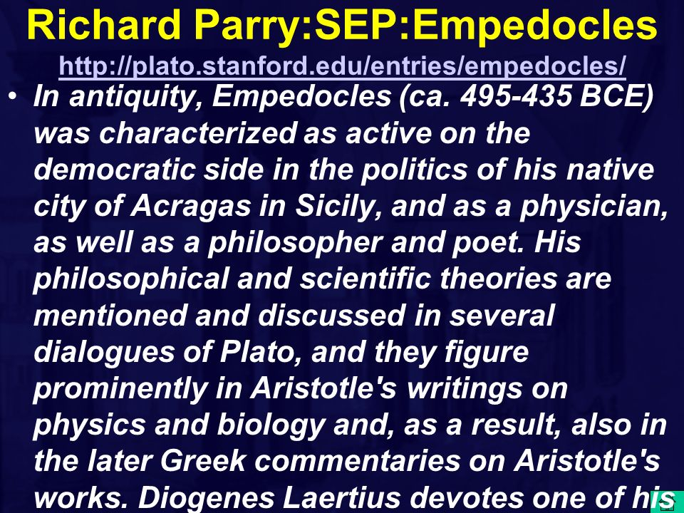 Richard Parry:SEP:Empedocles http://plato. stanford