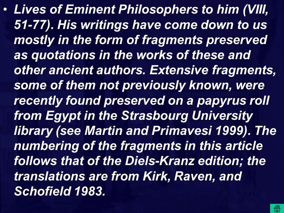 Lives of Eminent Philosophers to him (VIII, 51-77)