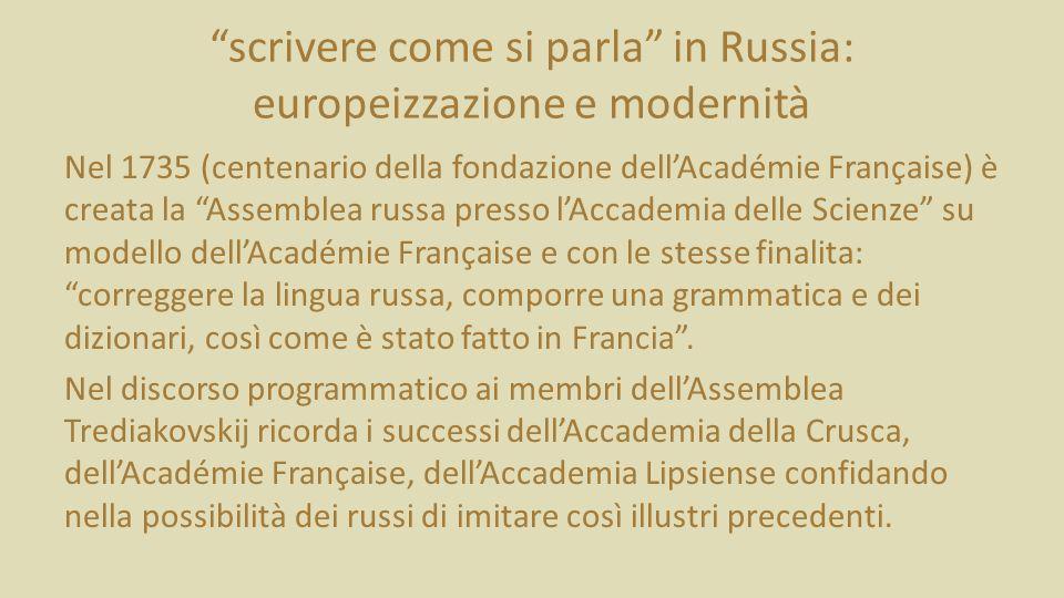scrivere come si parla in Russia: europeizzazione e modernità