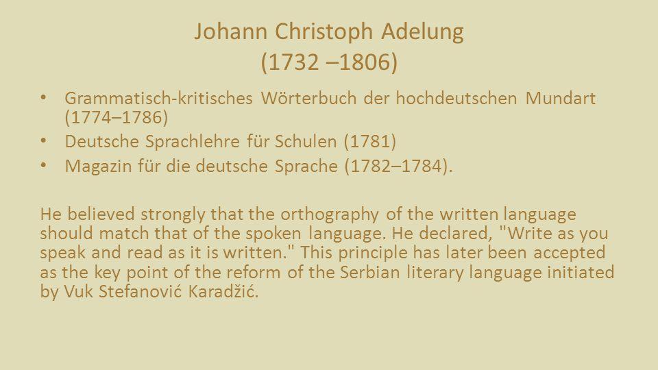 Johann Christoph Adelung (1732 –1806)