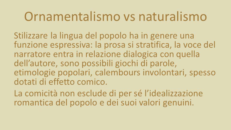 Ornamentalismo vs naturalismo