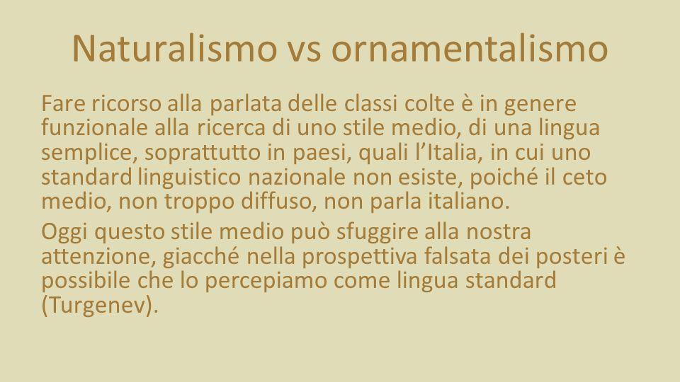 Naturalismo vs ornamentalismo