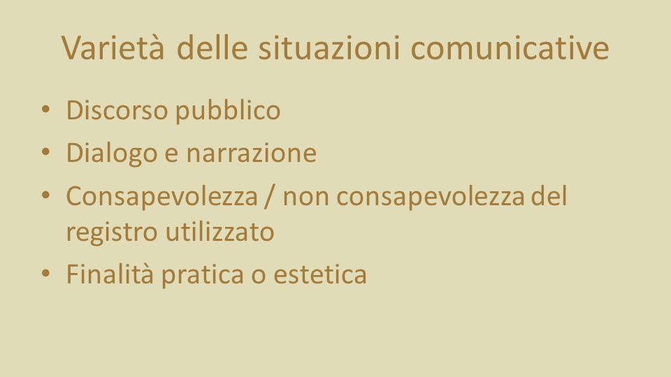 Varietà delle situazioni comunicative