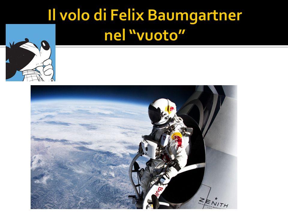 Il volo di Felix Baumgartner nel vuoto
