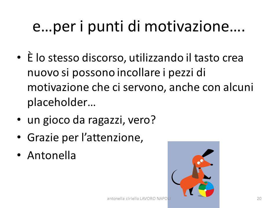 e…per i punti di motivazione….