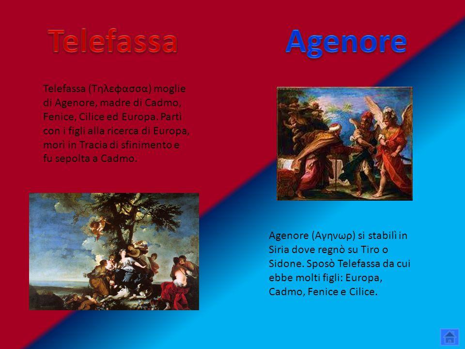 Telefassa Agenore.