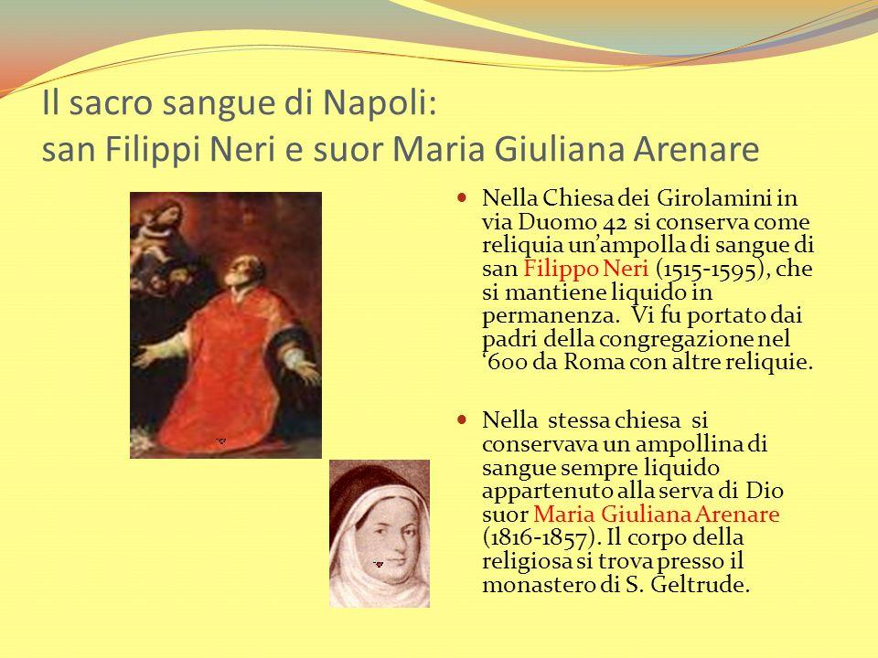 Il sacro sangue di Napoli: san Filippi Neri e suor Maria Giuliana Arenare