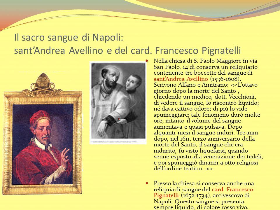 Il sacro sangue di Napoli: sant'Andrea Avellino e del card