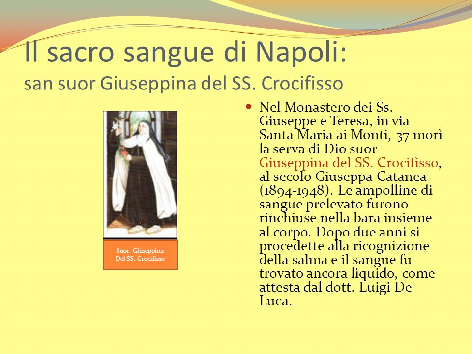 Il sacro sangue di Napoli: san suor Giuseppina del SS. Crocifisso