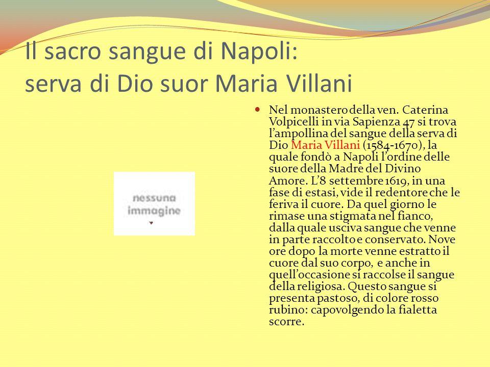 Il sacro sangue di Napoli: serva di Dio suor Maria Villani