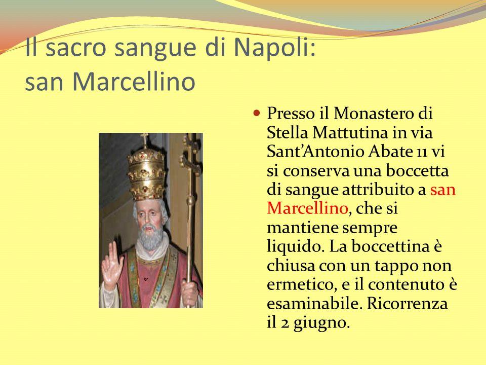 Il sacro sangue di Napoli: san Marcellino