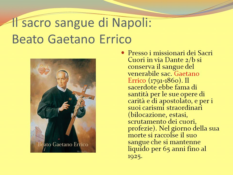 Il sacro sangue di Napoli: Beato Gaetano Errico