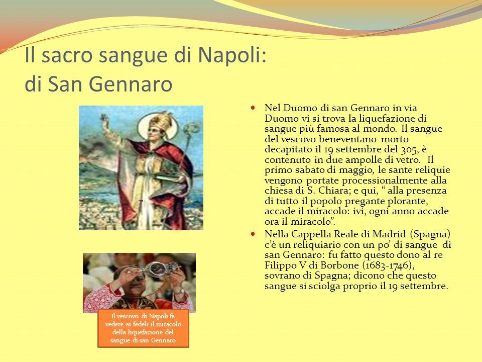 Il sacro sangue di Napoli: di San Gennaro
