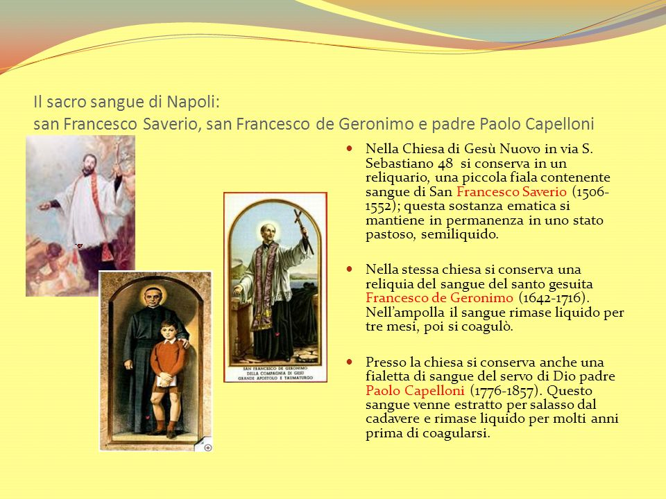 Il sacro sangue di Napoli: san Francesco Saverio, san Francesco de Geronimo e padre Paolo Capelloni