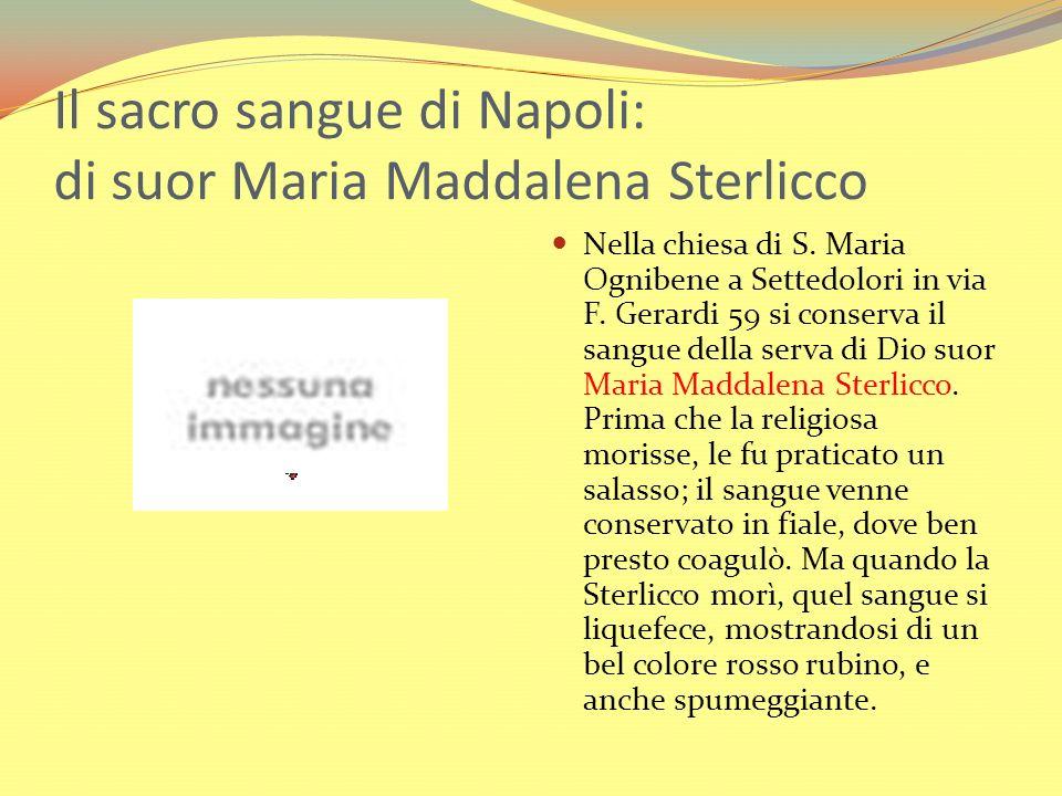 Il sacro sangue di Napoli: di suor Maria Maddalena Sterlicco