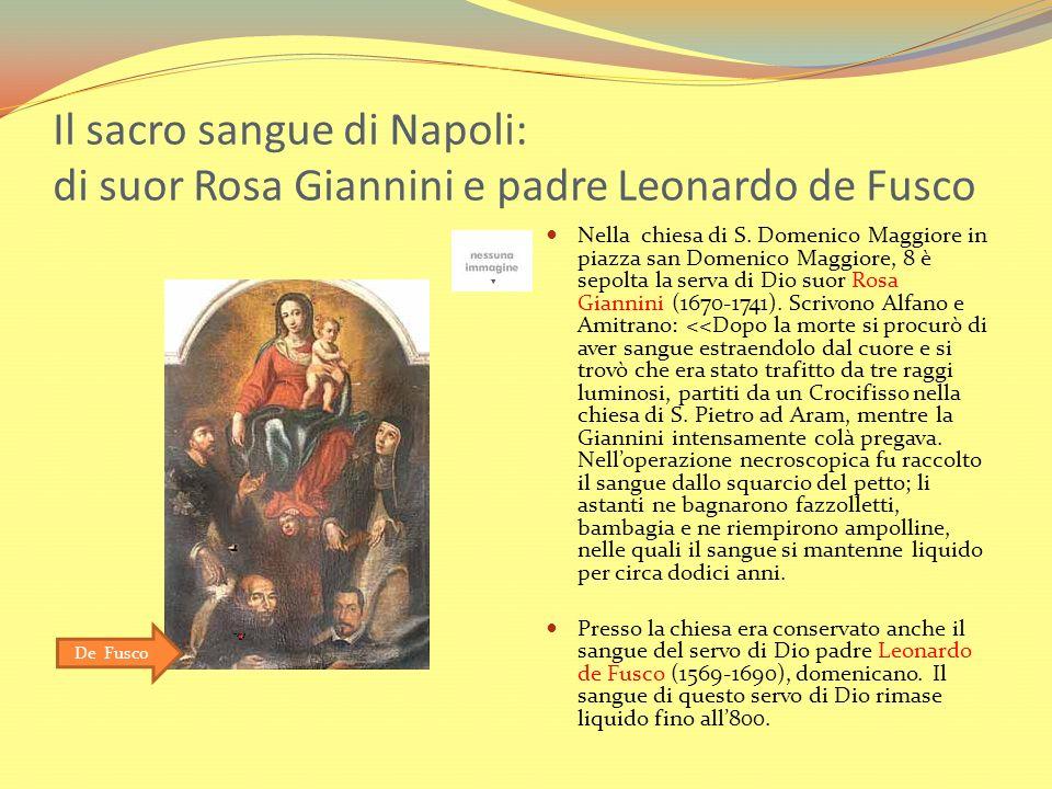 Il sacro sangue di Napoli: di suor Rosa Giannini e padre Leonardo de Fusco