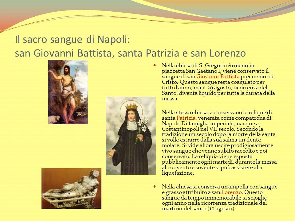 Il sacro sangue di Napoli: san Giovanni Battista, santa Patrizia e san Lorenzo