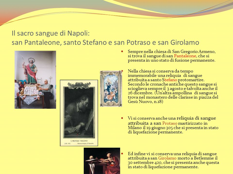 Il sacro sangue di Napoli: san Pantaleone, santo Stefano e san Potraso e san Girolamo