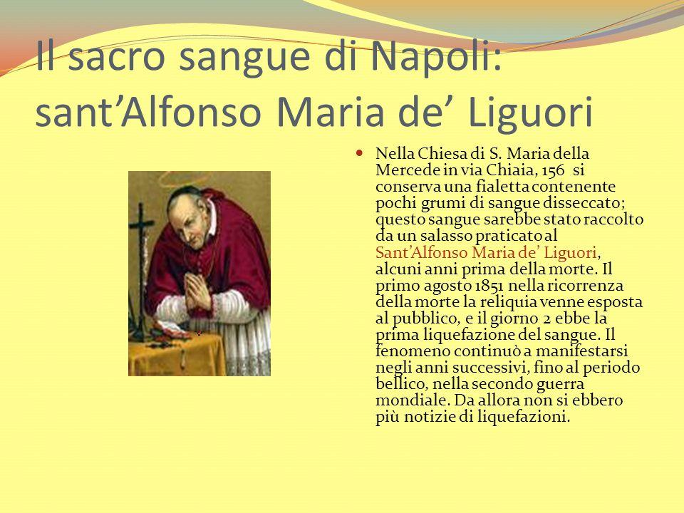 Il sacro sangue di Napoli: sant'Alfonso Maria de' Liguori