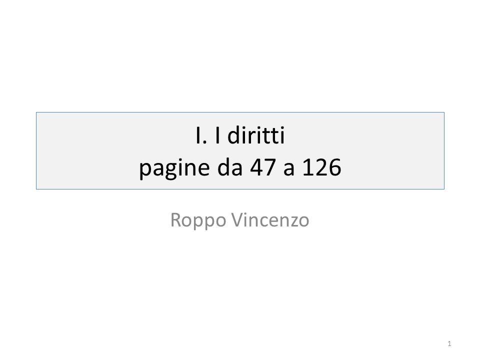 I. I diritti pagine da 47 a 126 Roppo Vincenzo