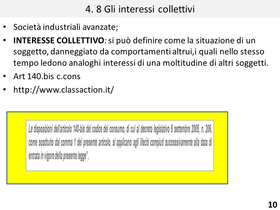 4. 8 Gli interessi collettivi