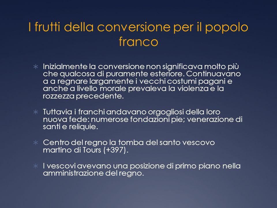 I frutti della conversione per il popolo franco