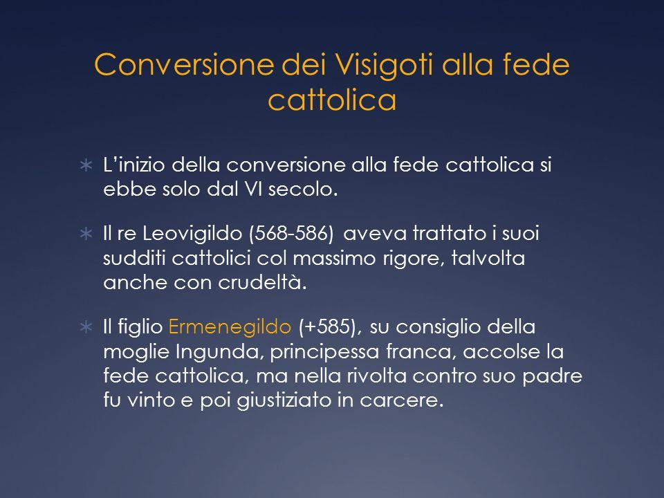 Conversione dei Visigoti alla fede cattolica