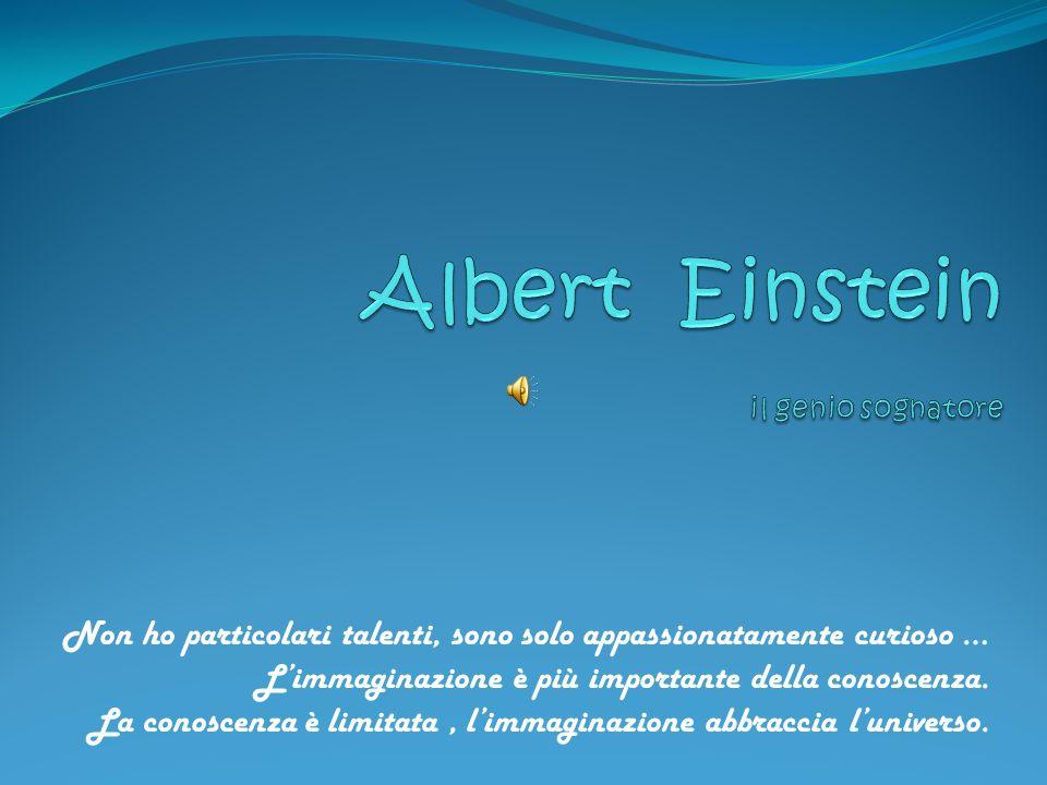 Albert Einstein il genio sognatore