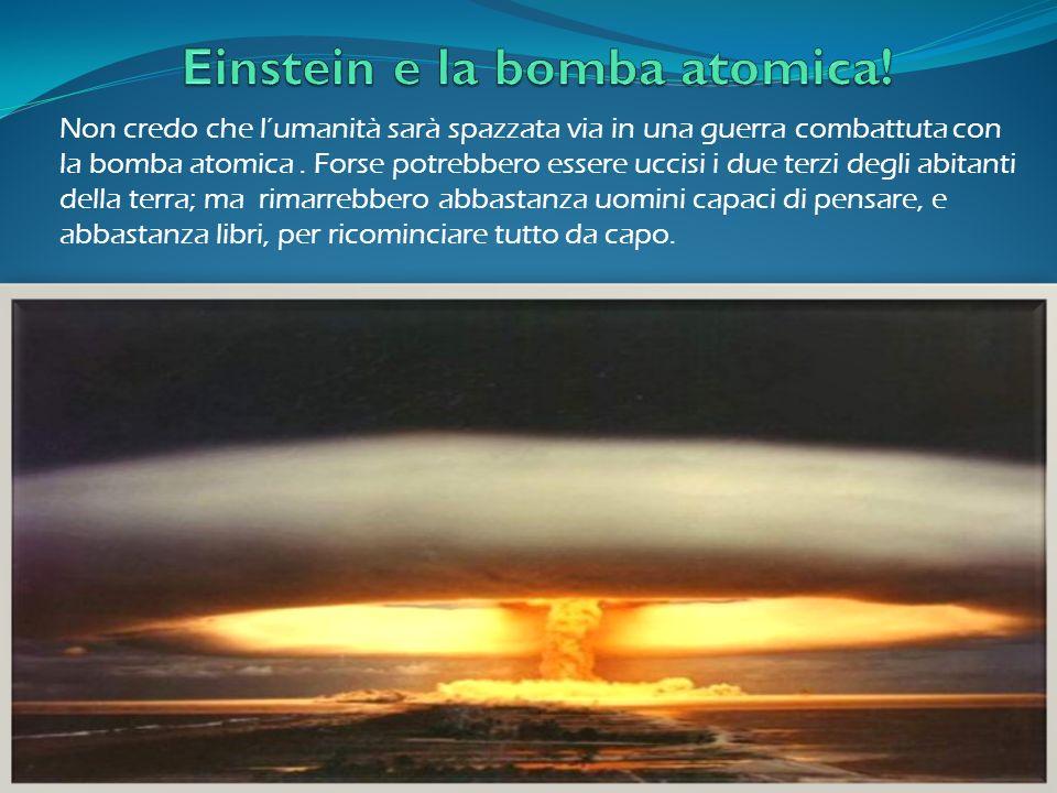 Einstein e la bomba atomica!