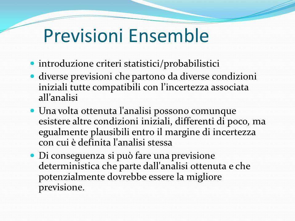 Previsioni Ensemble introduzione criteri statistici/probabilistici