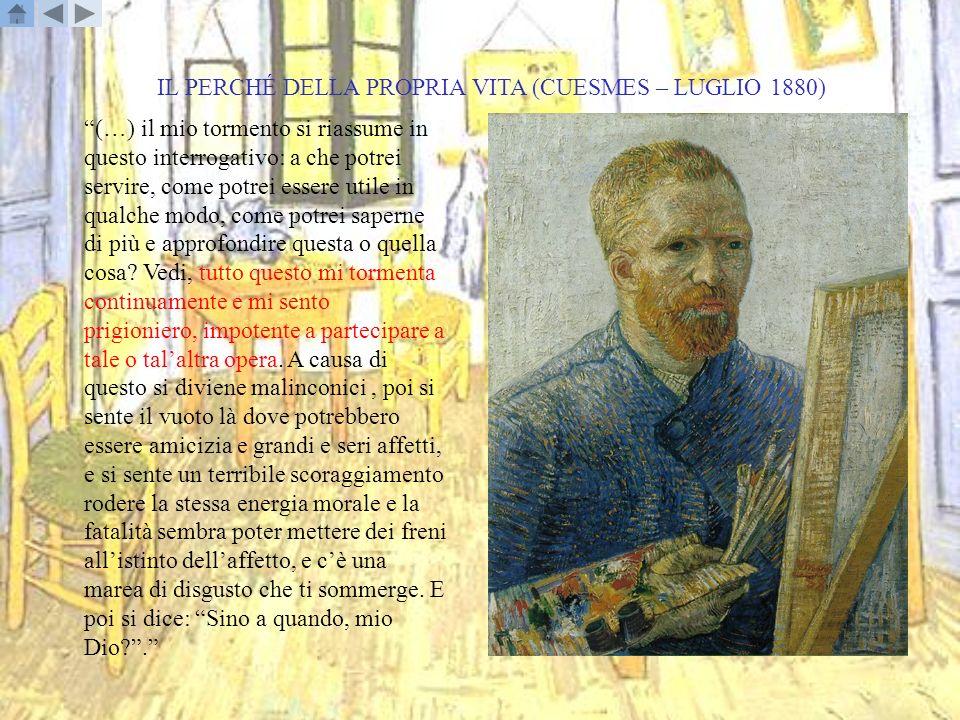 IL PERCHÉ DELLA PROPRIA VITA (CUESMES – LUGLIO 1880)